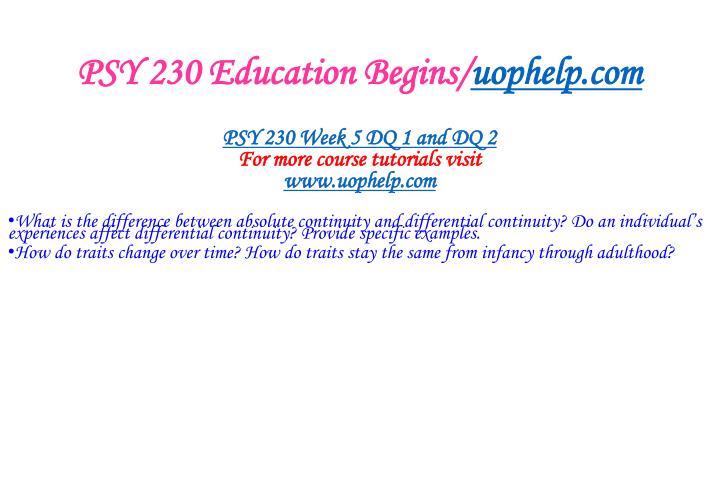 PSY 230 Education Begins/