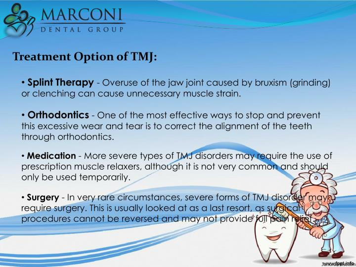 Treatment Option of TMJ: