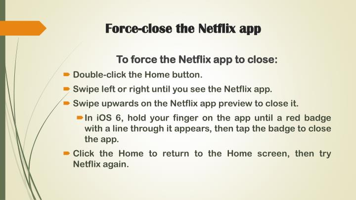 Force-close the Netflix