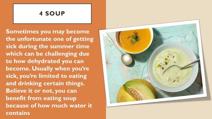4 Soup