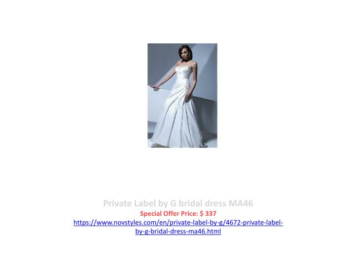 Private Label by G bridal dress MA46