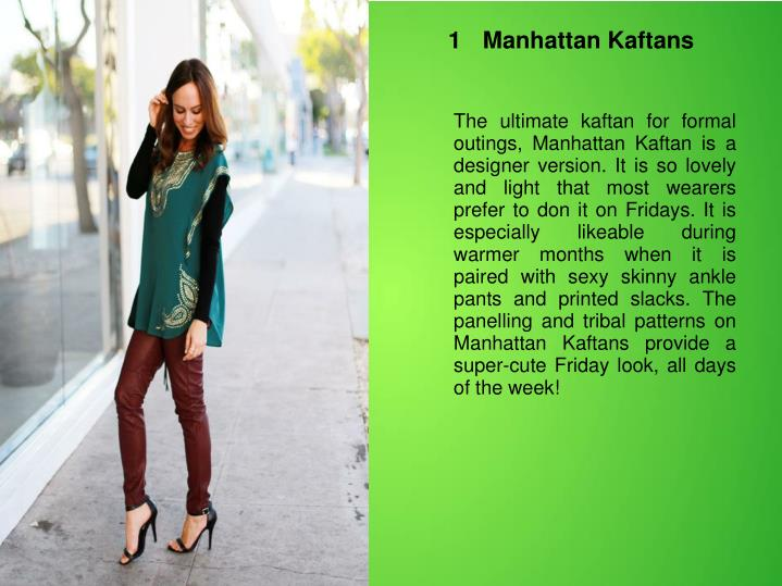 1	Manhattan Kaftans