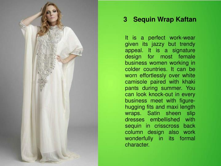 3	Sequin Wrap Kaftan