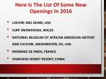 here is the list of some new openings in 2016