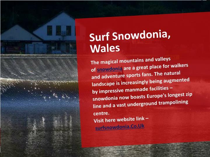 Surf Snowdonia, Wales