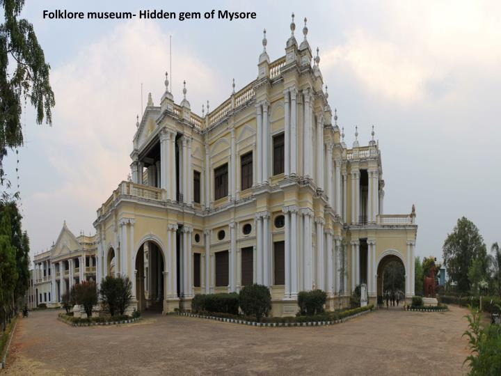 Folklore museum- Hidden gem of Mysore