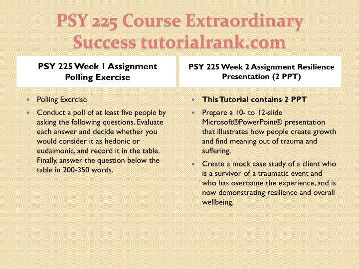 Psy 225 course extraordinary success tutorialrank com2