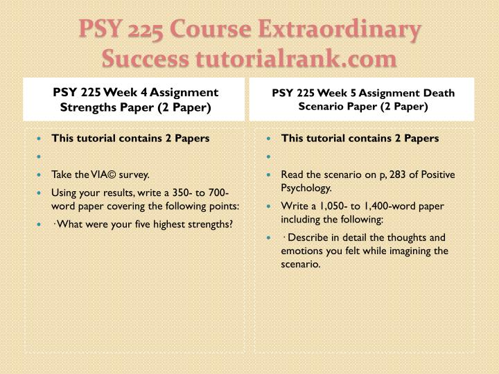 PSY 225 Week 4 Assignment Strengths Paper (2 Paper)