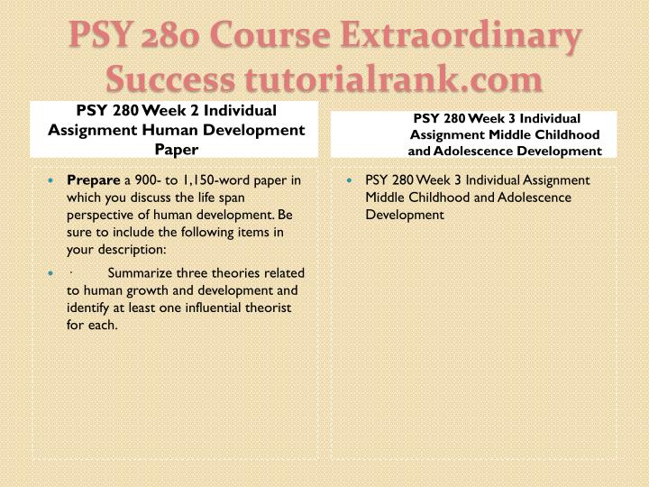 PSY 280 Week 2 Individual Assignment Human Development Paper