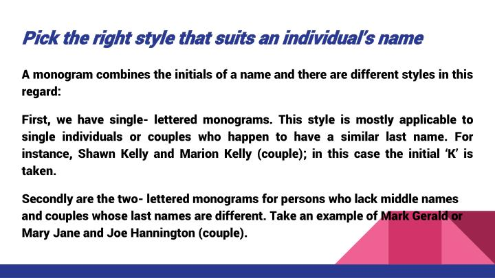Pick the right style that suits an individual's name