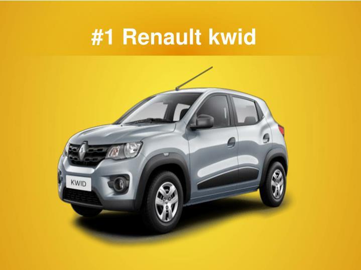 #1 Renault kwid