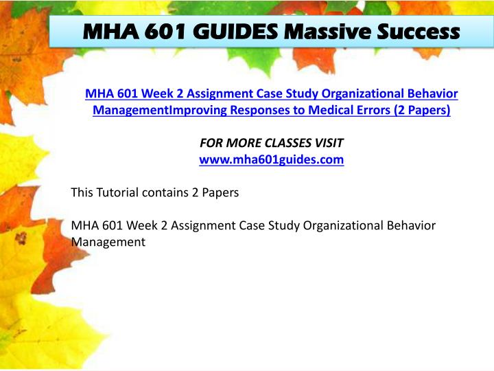 MHA 601 GUIDES Massive