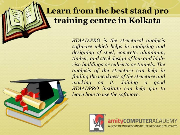 Learn from the best staad pro training centre in kolkata