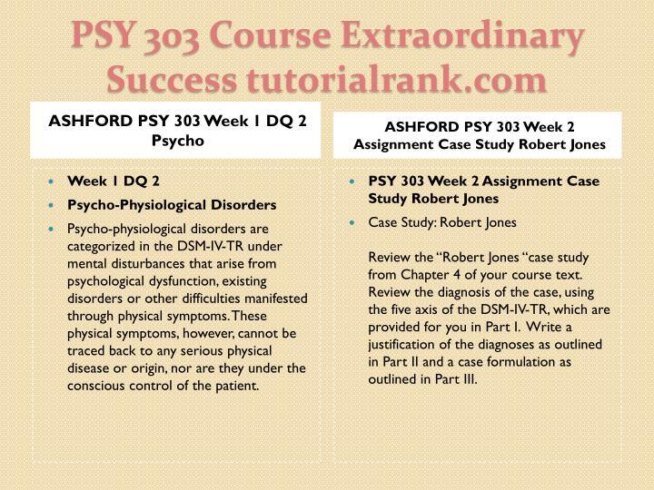 ASHFORD PSY 303 Week 1 DQ 2 Psycho