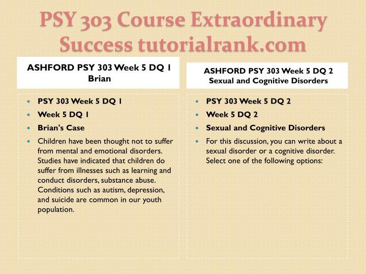 ASHFORD PSY 303 Week 5 DQ 1 Brian