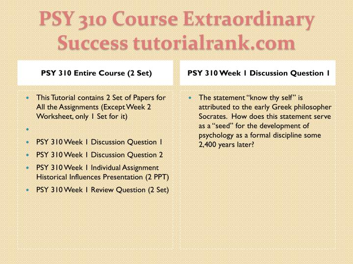 Psy 310 course extraordinary success tutorialrank com1