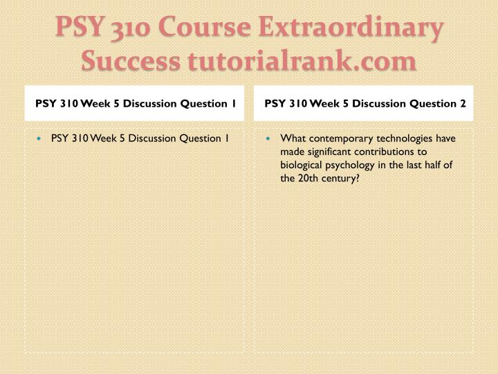 PSY 310 Week 5 Discussion Question 1