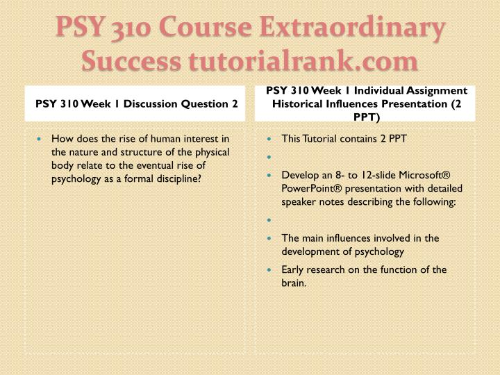 Psy 310 course extraordinary success tutorialrank com2