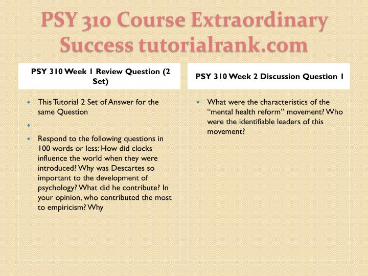 PSY 310 Week 1 Review Question (2 Set)