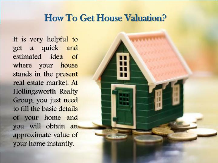 How To Get House Valuation?