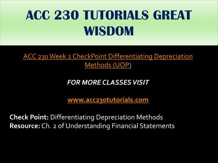 ACC 230 TUTORIALS GREAT WISDOM