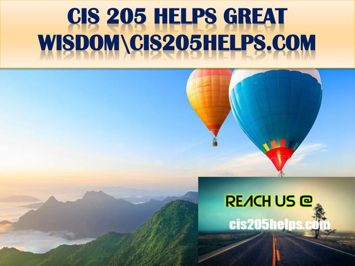 CIS 205 HELPS GREAT WISDOM\cis205helps.com