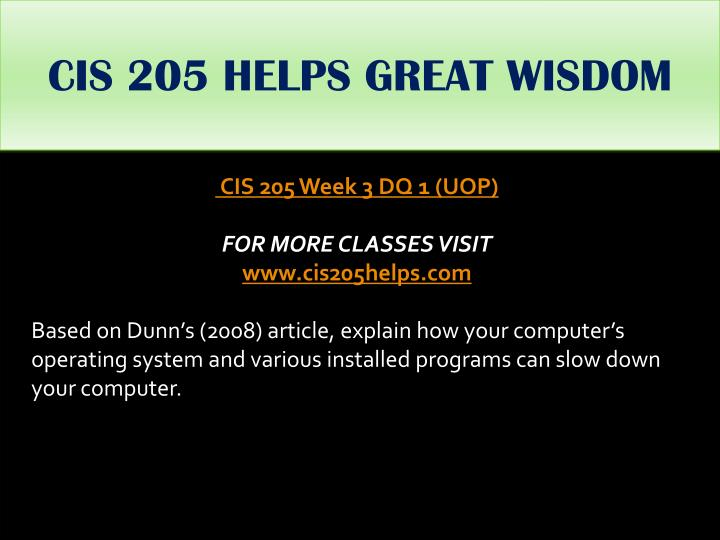 CIS 205 HELPS GREAT WISDOM