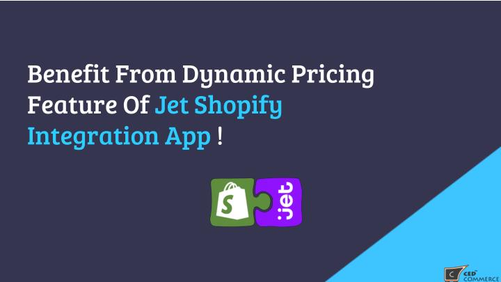Benefit From Dynamic Pricing Feature Of