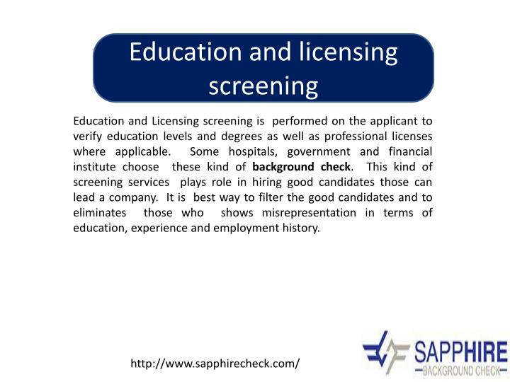 Education and licensing screening