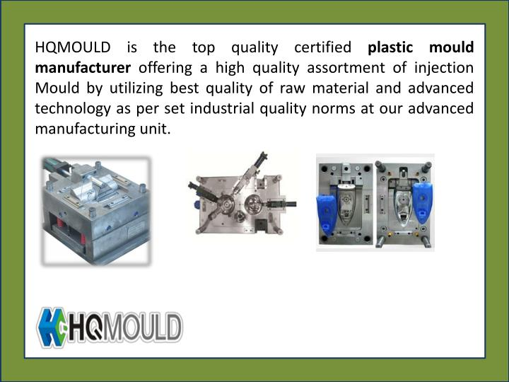 HQMOULD is the top quality certified