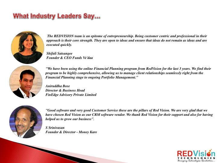 What Industry Leaders Say…