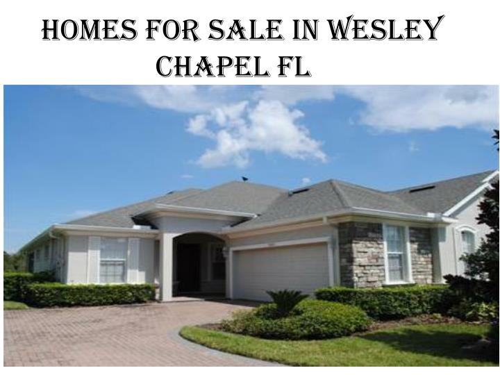 Homes for sale in Wesley