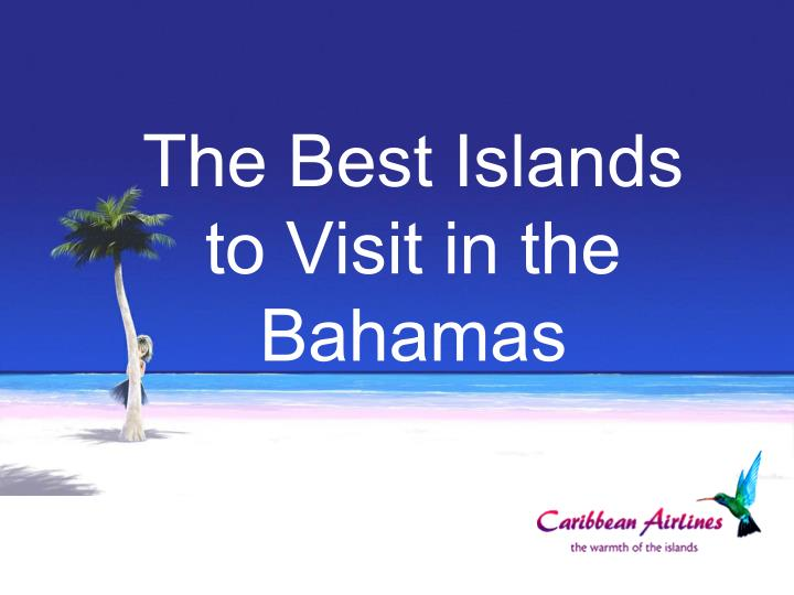 The Best Islands