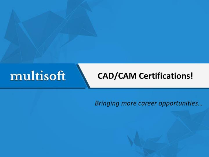 Cad cam certifications