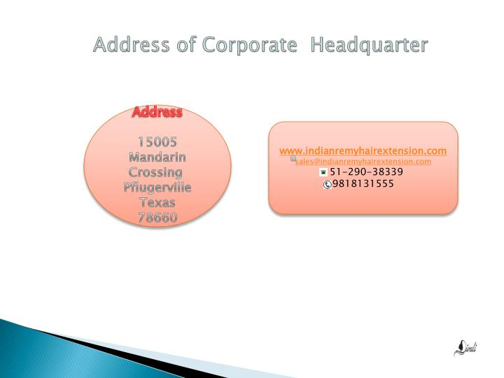 Address of Corporate  Headquarter