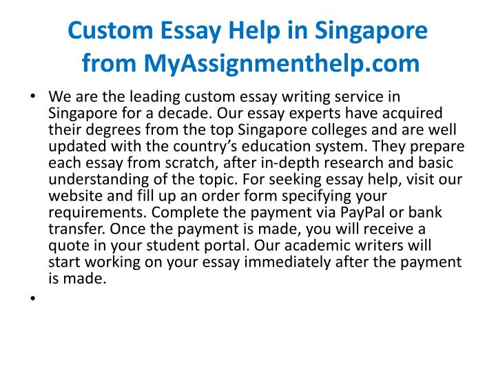 Custom essay help in singapore from myassignmenthelp com