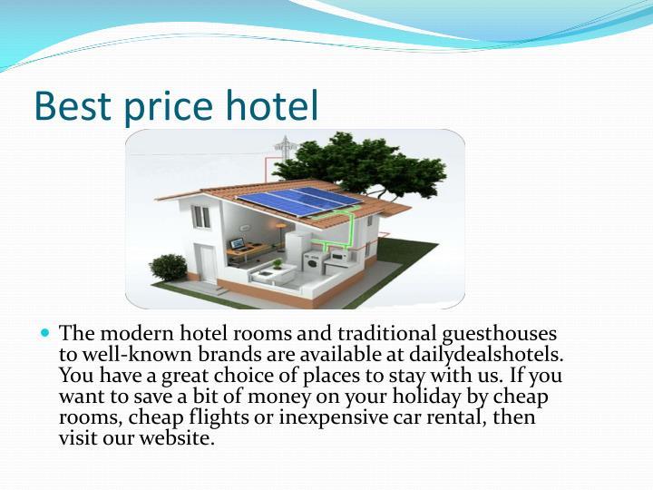 Best price hotel