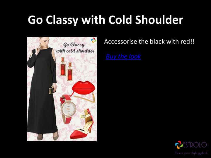 Go classy with cold shoulder