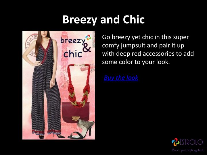 Breezy and chic