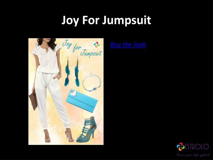 Joy For Jumpsuit