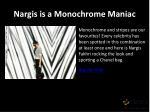 nargis is a monochrome maniac