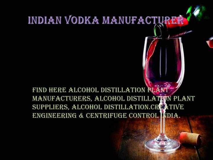 Indian Vodka Manufacturer
