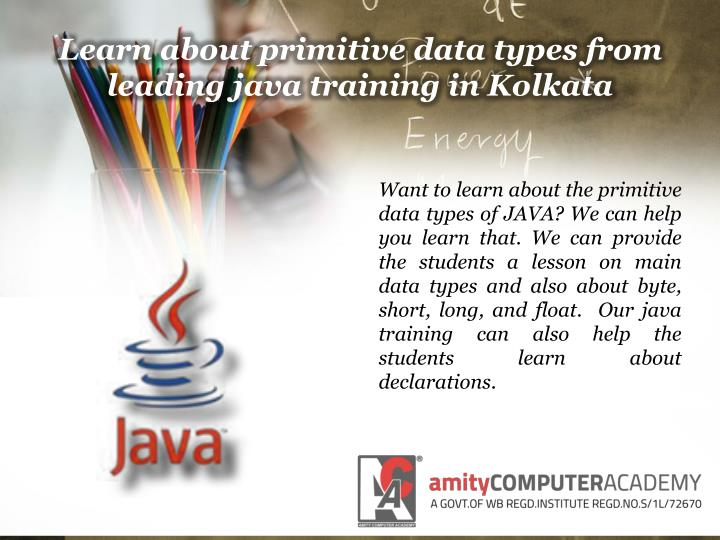 Learn about primitive data types from leading java training in Kolkata