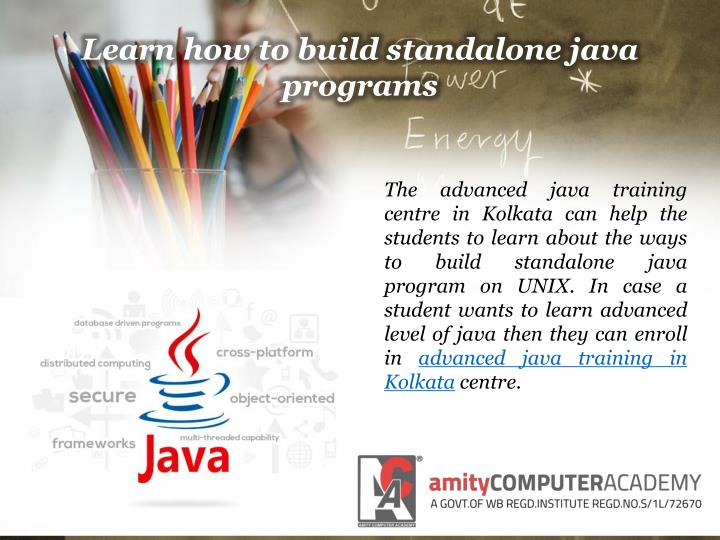 Learn how to build standalone java programs