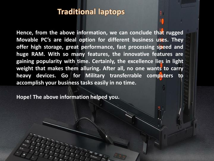 Traditional laptops