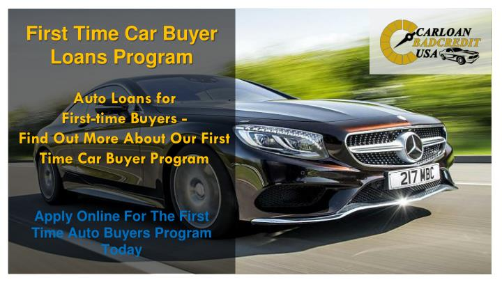 Auto loans for first time buyers find out more about our first time car buyer program
