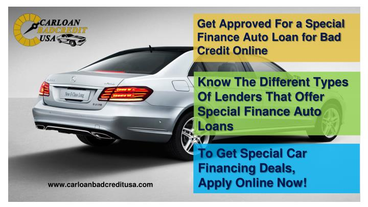Know The Different Types Of Lenders That Offer Special Finance Auto Loans
