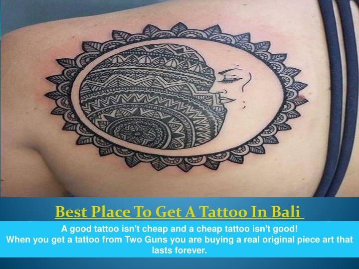Best Place To Get A Tattoo In Bali