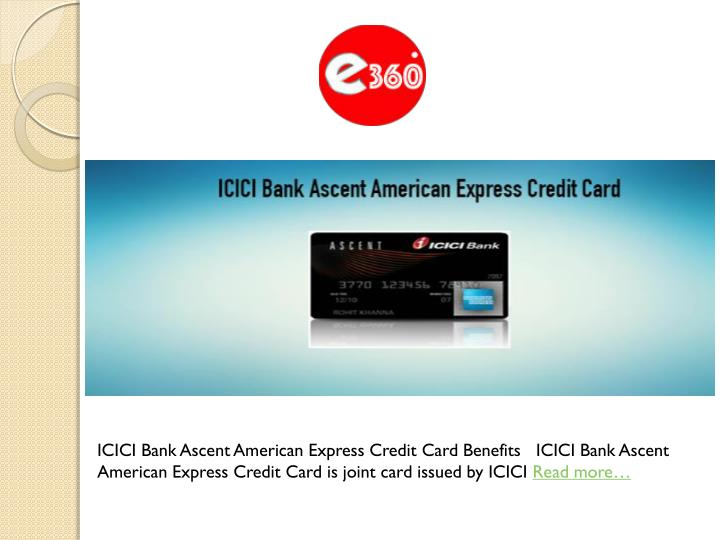 ICICI Bank Ascent American Express Credit Card Benefits   ICICI Bank Ascent