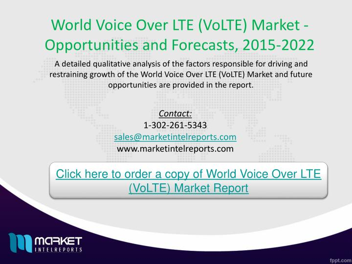 World Voice Over LTE (VoLTE) Market - Opportunities and Forecasts, 2015-2022